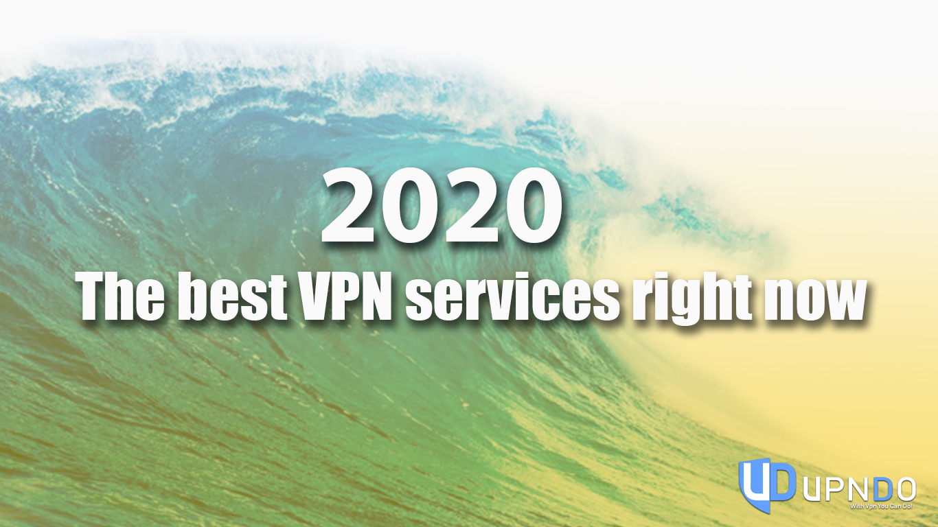 Best VPN's For April 2020